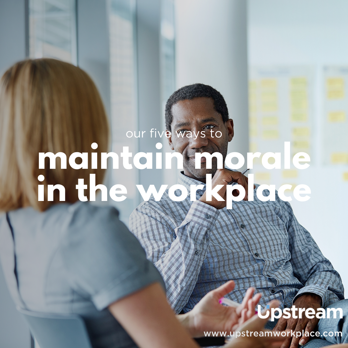5 ways to maintain morale in the workplace