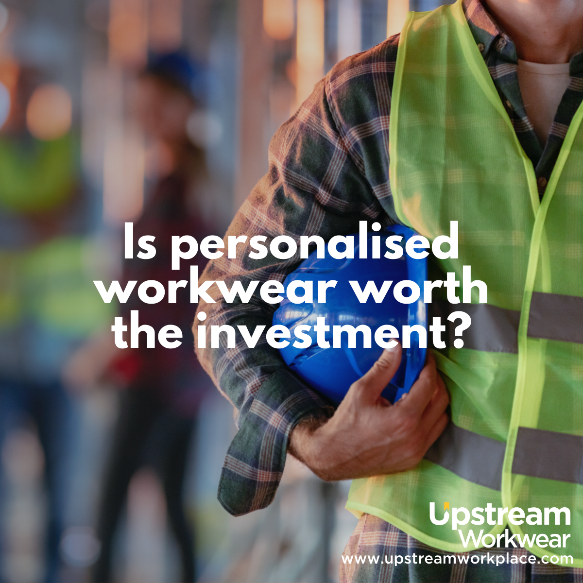 Why you should invest in your own logo printed workwear